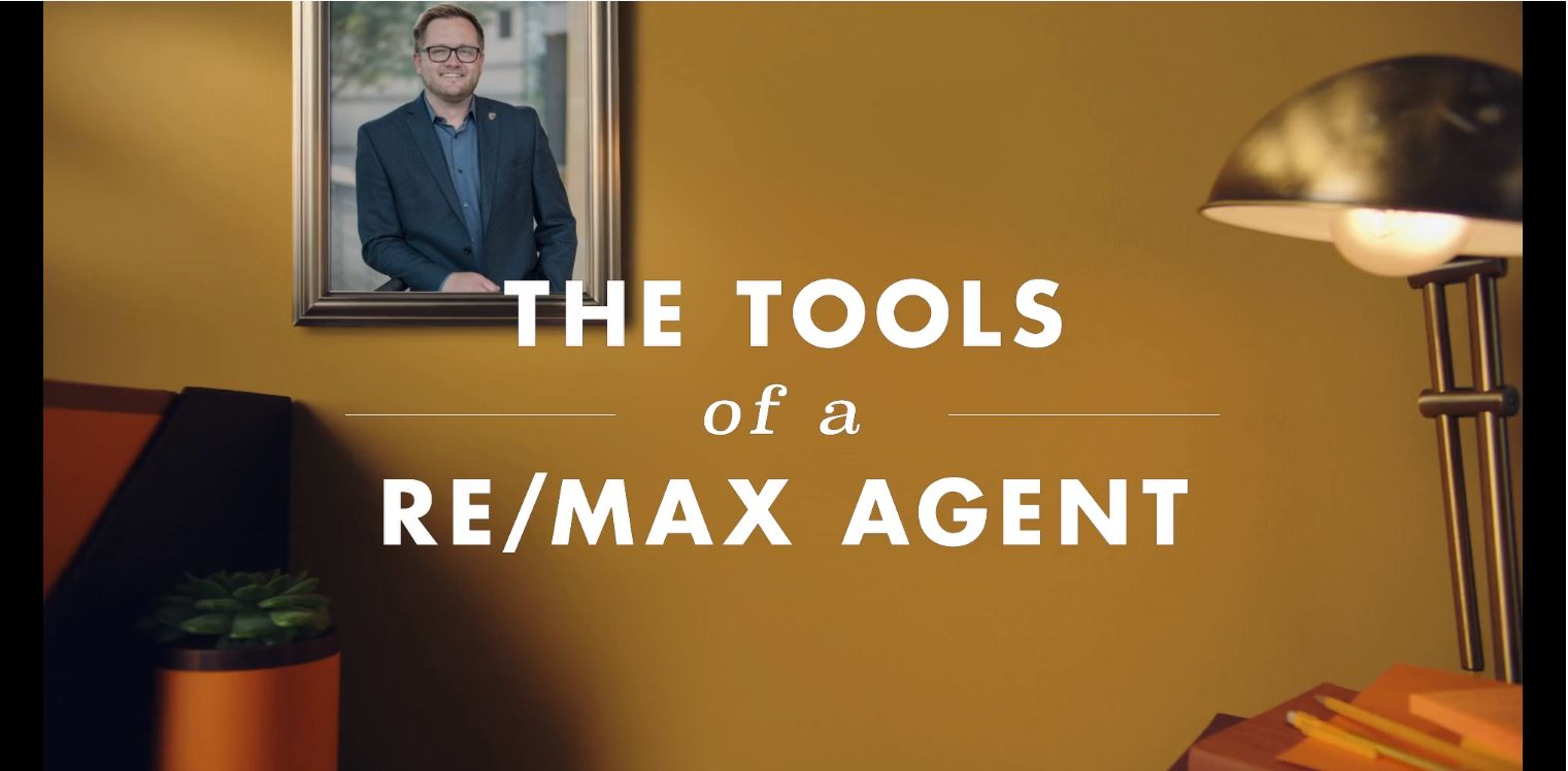 The Tools of a REMAX Agent